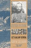 Stephen Dodson Ramseur: Lee's Gallant General (0807845221) by Gallagher, Gary W.