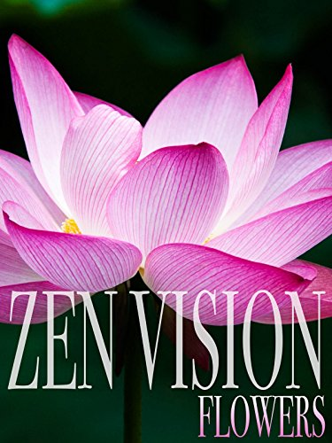 Zen Vision: Flowers