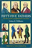 img - for Fifty-Five Fathers: The Story of the Constitutional Convention by Selma R. Williams (1987-03-01) book / textbook / text book