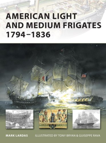 American Light and Medium Frigates 1794-1836 (New Vanguard)