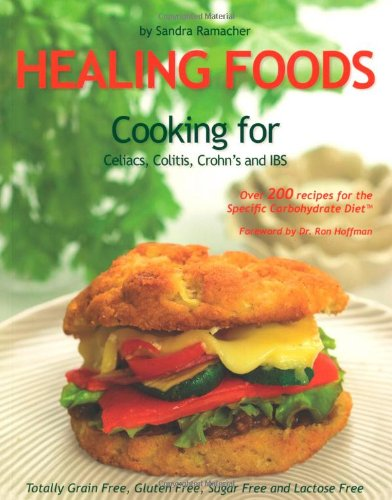 Healing Foods: Cooking for Celiacs, Colitis, Crohn's and IBS by Elephant Publishing