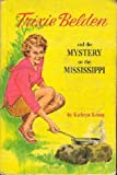 The Mystery on the Mississippi (Trixie Belden #15) (0307215237) by Kenny, Kathryn