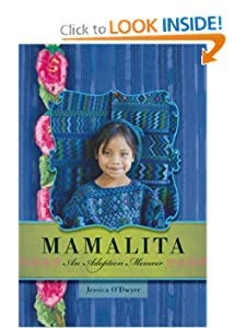 Mamalita: An Adoption Memoir Jessica O'Dwyer