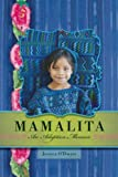 Jessica O'Dwyer Mamalita: An Adoption Memoir