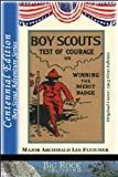 img - for Boy Scouts Test of Courage or Winning the Merit Badge - Annotated Edition (The Boy Scout Series by Fletcher) book / textbook / text book