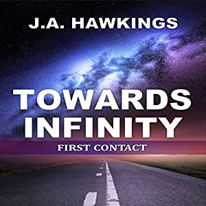 Towards Infinity: First Contact Audiobook
