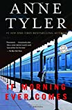 img - for If Morning Ever Comes: A Novel book / textbook / text book