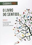 img - for O Livro do Sentido (Em Portuguese do Brasil) book / textbook / text book