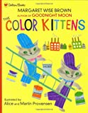 The Color Kittens (Family Storytime) (0307102343) by Margaret Wise Brown