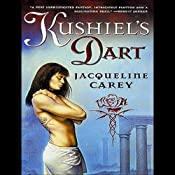 Kushiel's Dart | [Jacqueline Carey]