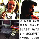 MAXI GERMAN RAVE BLAST HITS 3