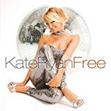 Kate Ryan - Free ( Audio CD ) - B0018BWT9U