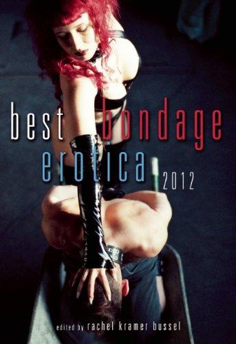 Best Bondage Erotica 2012 by Kay Jaybee