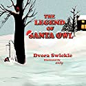 The Legend of Santa Owl