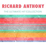 Richard anthony : the ultimate hit collection