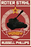 Roter Stahl: Sowjetische Panzer und Gefechtsfahrzeuge des Kalten Krieges (German Edition)