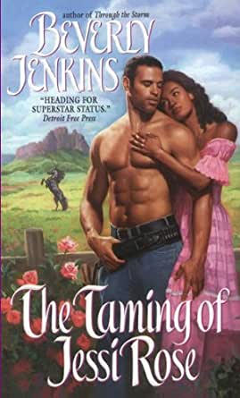 Taming of Jessi Rose - Kindle edition by Beverly Jenkins. Literature