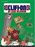 Clifton Vol.1: My Dear Wilkinson
