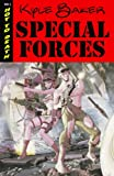 Special Forces Volume 1 (Special Forces (Image Comics)) (1607060949) by Baker, Kyle
