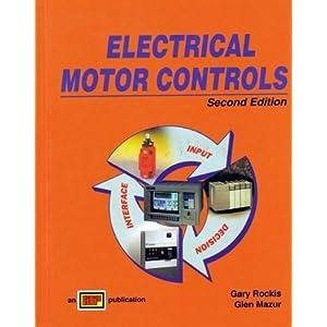 Electrical Motor Controls Gary Rockis Glen Mazur