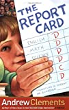 The Report Card (0689845243) by Andrew Clements