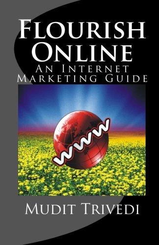 Flourish Online: An Internet Marketing Guide