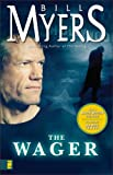 The Wager (0310248736) by Myers, Bill