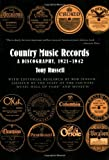 img - for Country Music Records: A Discography, 1921-1942 book / textbook / text book