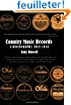 Country Music Records: A Discography,...