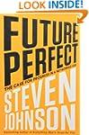 Future Perfect: The Case For Progress...