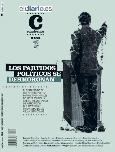 Los partidos políticos se desmoronan (Cuadernos nº 3)