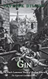 img - for Gin: The Much Lamented Death of Madam Geneva - The Eighteenth Century Gin Craze book / textbook / text book