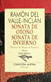 Sonata De Otono: Sonata De Invierno (Coleccion Austral)  (Spanish Edition) (8423918610) by Ramon Del Valle-Inclan