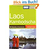 Laos, Kambodscha. Richtig reisen