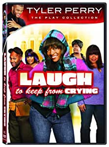 Tyler Perry: Laugh to Keep From Crying [DVD] [Region 1] [US Import] [NTSC]