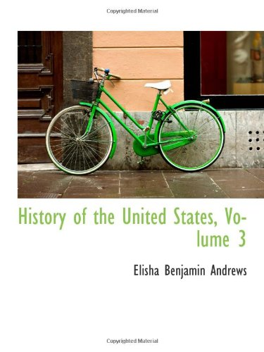 History of the United States, Volume 3