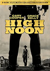 High Noon 2-Disc Ultimate Collector's Edition