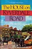 img - for The House on Kyverdale Road book / textbook / text book