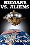 img - for Humans Vs. Aliens (Aliens Series) book / textbook / text book