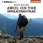 AWOL on the Appalachian Trail Audiobook by David Miller Narrated by Christopher Lane