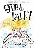 Rowan Barnes-Murphy Girl Talk: 1 (Helen Exley Giftbooks)