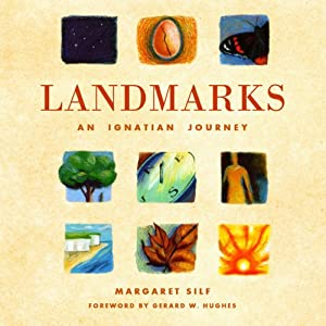 Landmarks: An Ignatian Journey | [Margaret Silf]