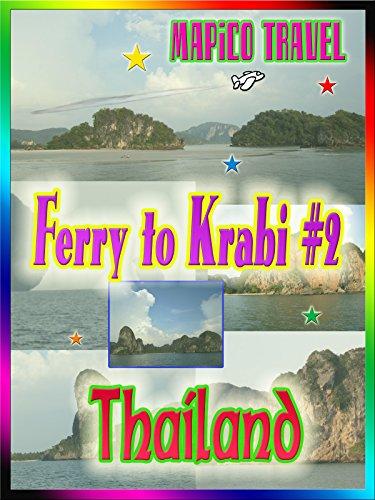 Clip: Travel Thailand Ferry to Krabi #2