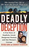img - for Deadly Deception (St. Martin's True Crime Library) by Gunn, Brenda, Richardson, Shannon (2006) Mass Market Paperback book / textbook / text book