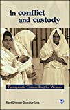 img - for In Conflict and Custody: Therapeutic Counselling for Women book / textbook / text book
