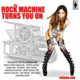 The Rock Machine Turns You on Vol.1