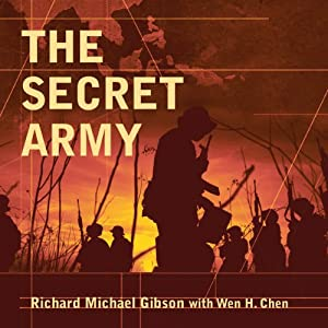The Secret Army: Chiang Kai-shek and the Drug Warlords of the Golden Triangle | [Richard M. Gibson]