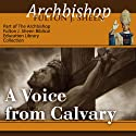 A Voice from Calvary  by Fulton J Sheen Narrated by Archbishop Fulton J. Sheen