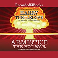 Armistice Audiobook by Harry Turtledove Narrated by Henry Strozier