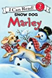 img - for Marley: Snow Dog Marley (I Can Read Book 2) book / textbook / text book